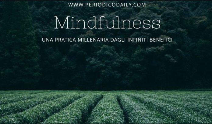 Mindfulness: cosa significa?